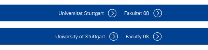 """Oben Deutsch, unten Englisch: Neben """"Universität Stuttgart"""" ist jeweils auch die Fakultät verlinkt. (c)"""
